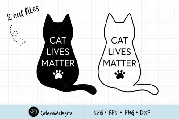 Cat Lives Matter Cutting File Graphic Illustrations By CatAndMe