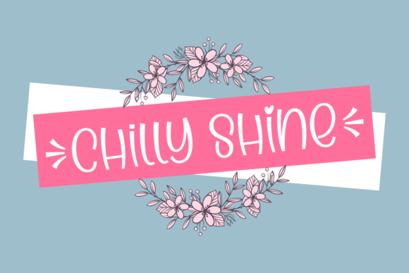 Print on Demand: Chilly Shine Display Font By Jasm (7NTypes)