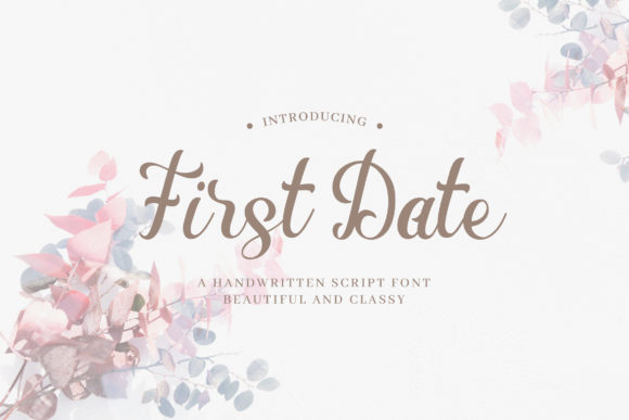 Print on Demand: First Date Script & Handwritten Font By naulicrea
