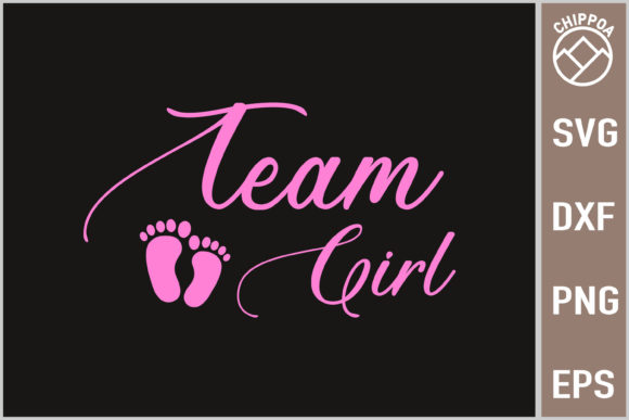 Print on Demand: Gender Reveal Baby Shower - Team Girl Graphic Print Templates By Chippoa