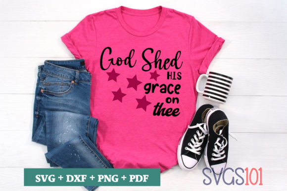 God Shed His Grace on Thee SVG Graphic Crafts By svgs101