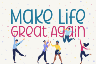 Print on Demand: Make Life Great Again Display Font By Jasm (7NTypes)