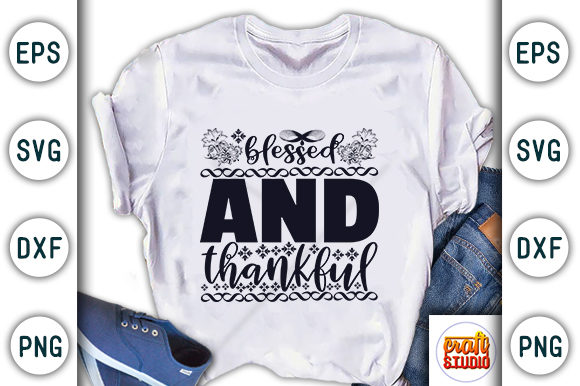 Print on Demand: Thanksgiving Quote Design, Blessed and Thankful Graphic Print Templates By CraftStudio