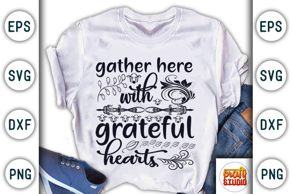 Print on Demand: Thanksgiving Quote Design, Gather Here with Grateful Hearts Graphic Print Templates By CraftStudio