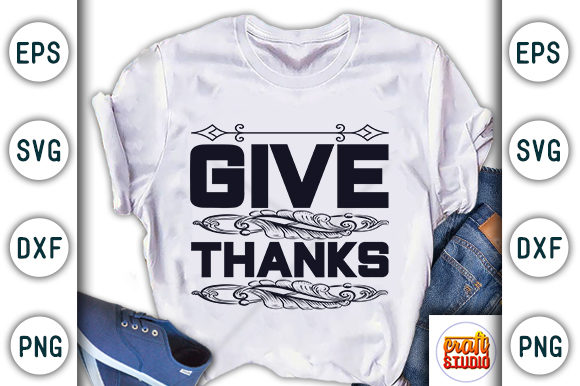 Print on Demand: Thanksgiving Quote Design, Give Thanks Graphic Print Templates By CraftStudio