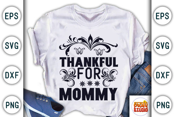 Print on Demand: Thanksgiving Quote Design, Thankful for Mommy Graphic Print Templates By CraftStudio