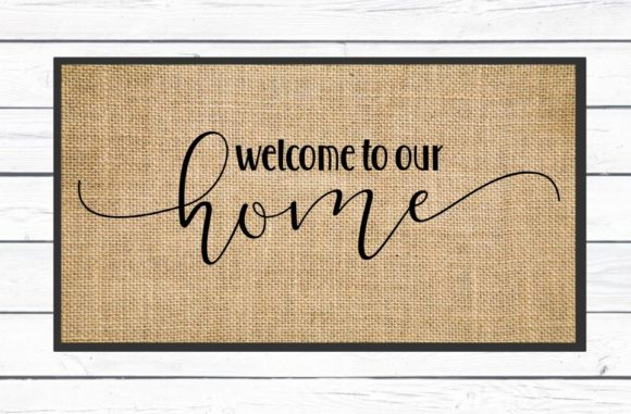 Welcome to Our Home  Graphic Crafts By Hayley Dockery