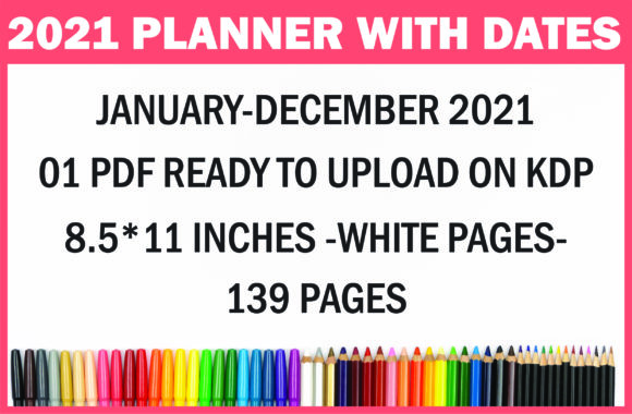 Print on Demand: 2021 Planner with Dates Ready for KDP Graphic KDP Interiors By Fayne - Image 5