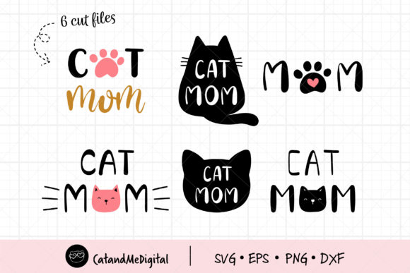 Cat Mom Cutting Files Graphic Illustrations By CatAndMe