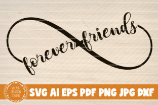Print on Demand: Forever Friends Infinity Symbol Graphic Crafts By VectorCreationStudio