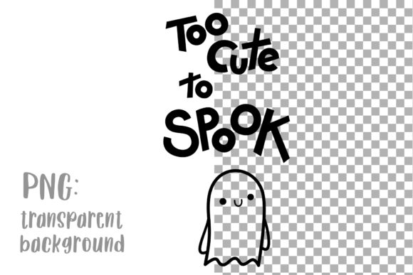 Halloween Quote Too Cute To Spook Graphic By Greenwolf Art Creative Fabrica