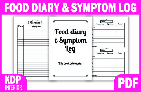 Print on Demand: KDP  Interior FOOD DIARY & SYMPTOM LOG Graphic KDP Interiors By Fayne