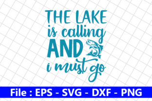 The Lake is Calling and I Must Go Graphic Print Templates By creative_store