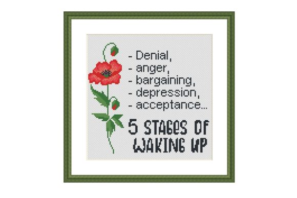 5 Stages Funny Quote Cross Stitch Graphic Cross Stitch Patterns By e6702