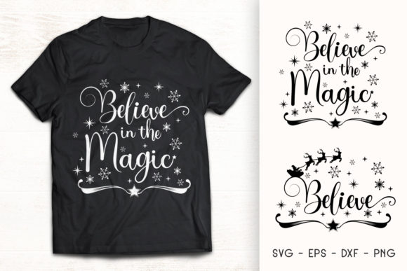 Believe in the Magic - Christmas SVG Graphic