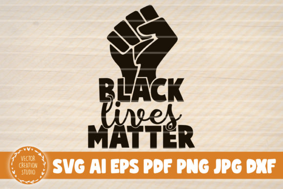 Free Black Lives Matter Bundle Available In All Formats Svg Png Dxf Eps Compatible With Cricut Silhouette More