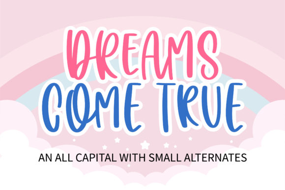 Print on Demand: Dreams Come True Script & Handwritten Font By BitongType