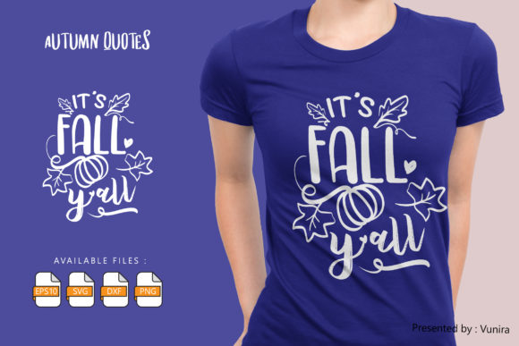 Print on Demand: Its Fall Y All | Lettering Quotes Graphic Crafts By Vunira