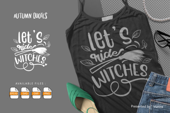 Lets Ride Sitches | Lettering Quotes Graphic