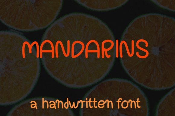 Print on Demand: Mandarins Script & Handwritten Font By PitchaType