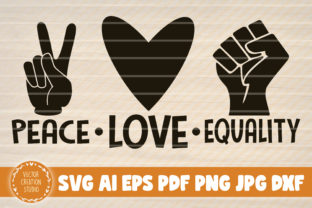 Print on Demand: Peace Love Equality Black Lives Matter Graphic Crafts By VectorCreationStudio
