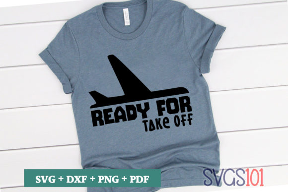 Ready for Take off Graphic Crafts By svgs101