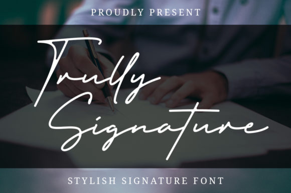 Print on Demand: Trully Signature Script & Handwritten Font By Typesthetic Studio