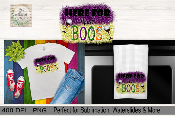 Print on Demand: Here for the Boos, Halloween Design Graphic Print Templates By You Make It Personal