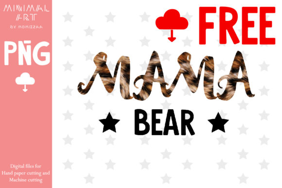 Print on Demand: Mama Bear Mother's Day Sublimation Graphic Crafts By Momixzaa