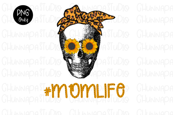 Mom Life Skull Sunflower Sublimation PNG Graphic Print Templates By CSDesign