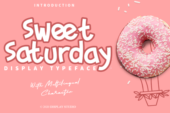 Print on Demand: Sweet Saturday Display Font By DisplayStudio_