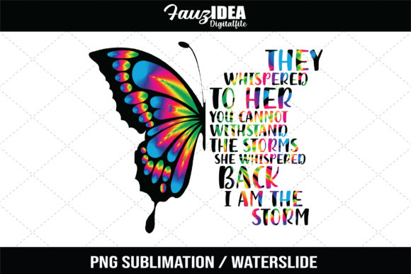 Print on Demand: They Whispered to Her Sublimation Design Grafik Plotterdateien von FauzIDEAStudio