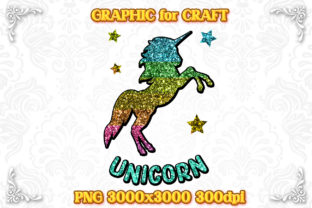 Print on Demand: Unicorn Sublimation Glitter Rainbow PNG Graphic Crafts By numnim