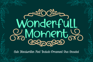Print on Demand: Wonderfull Moment Display Font By Dreamink (7ntypes) 1
