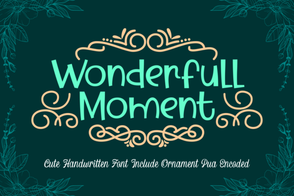 Print on Demand: Wonderfull Moment Display Font By Dreamink (7ntypes)