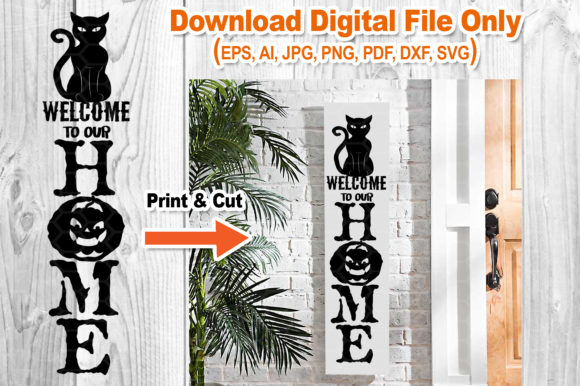Halloween Home Porch Sign SVG V.2 Graphic Download
