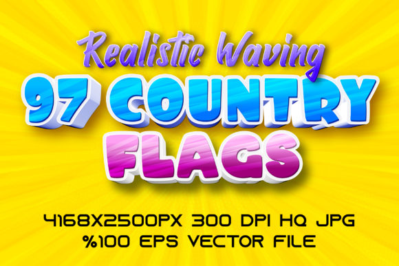 Print on Demand: Realistic Waving 97 Country Flags Graphic Backgrounds By Mustafa Bekşen