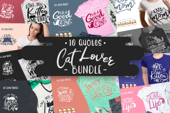 Print on Demand: 10 Cat Lover Bundle | Lettering Quotes Graphic Crafts By Vunira
