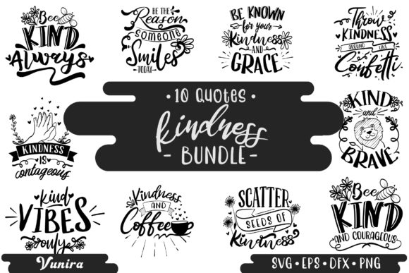 Print on Demand: 10 Kindness Bundle | Lettering Quotes Grafik Plotterdateien von Vunira