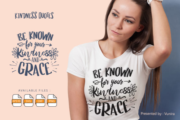 Be Known for Your Kindness and Grace Graphic