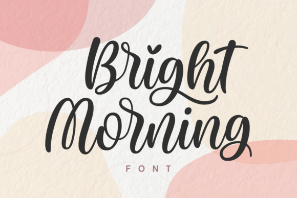 Print on Demand: Bright Morning Script & Handwritten Font By Situjuh