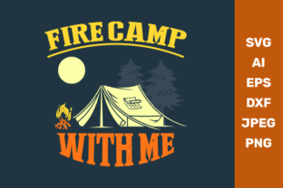 Fire Camp with Me Graphic Crafts By manglayang.studio