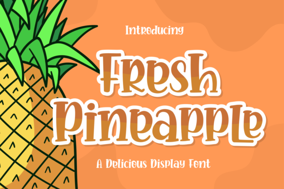 Print on Demand: Fresh Pineapple Display Fuente Por zeenesia