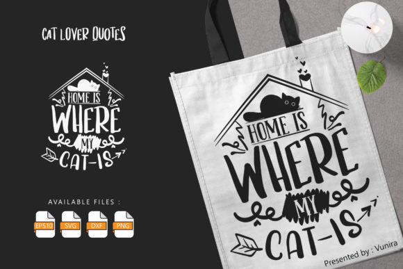 Print on Demand: Home is Where My Cat is Graphic Crafts By Vunira