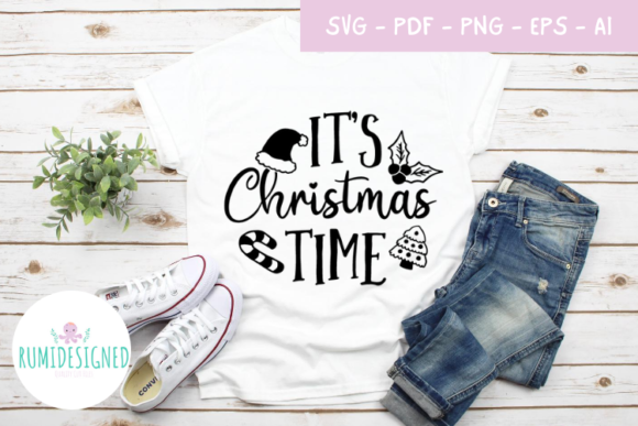 It's Christmas Time Graphic Crafts By Rumi Designed