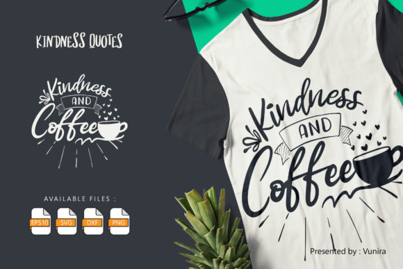 Print on Demand: Kindness and Coffee Graphic Crafts By Vunira