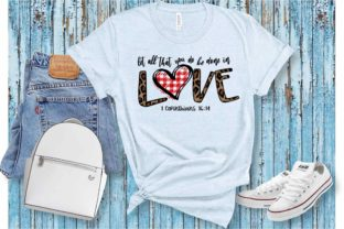Print on Demand: Let All That You Do Be Done with Love Graphic Crafts By ArtPrintables Designs 2