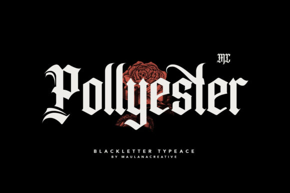 Print on Demand: Pollyester Blackletter Font By Maulana Creative - Image 1