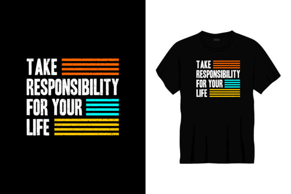 Take Responsibility for Your Life Graphic Illustrations By bolakaretstudio