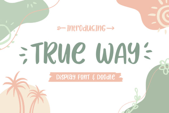 Print on Demand: True Way Display Font By fontherapy